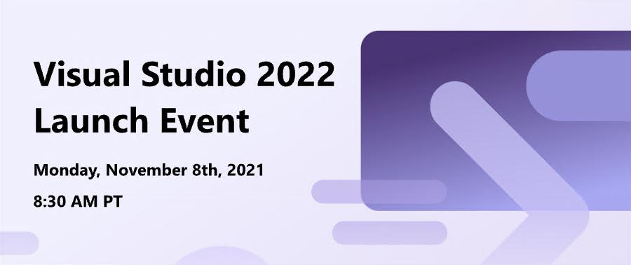 Banner for Visual Studio 2022 launch event - November 8 Visual Studio 2022